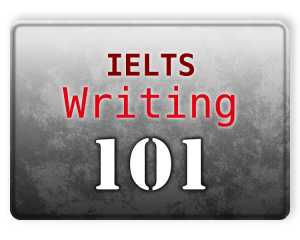 IELTS Writing 101