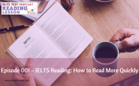 Episode 001 – IELTS Reading: How to Read More Quickly