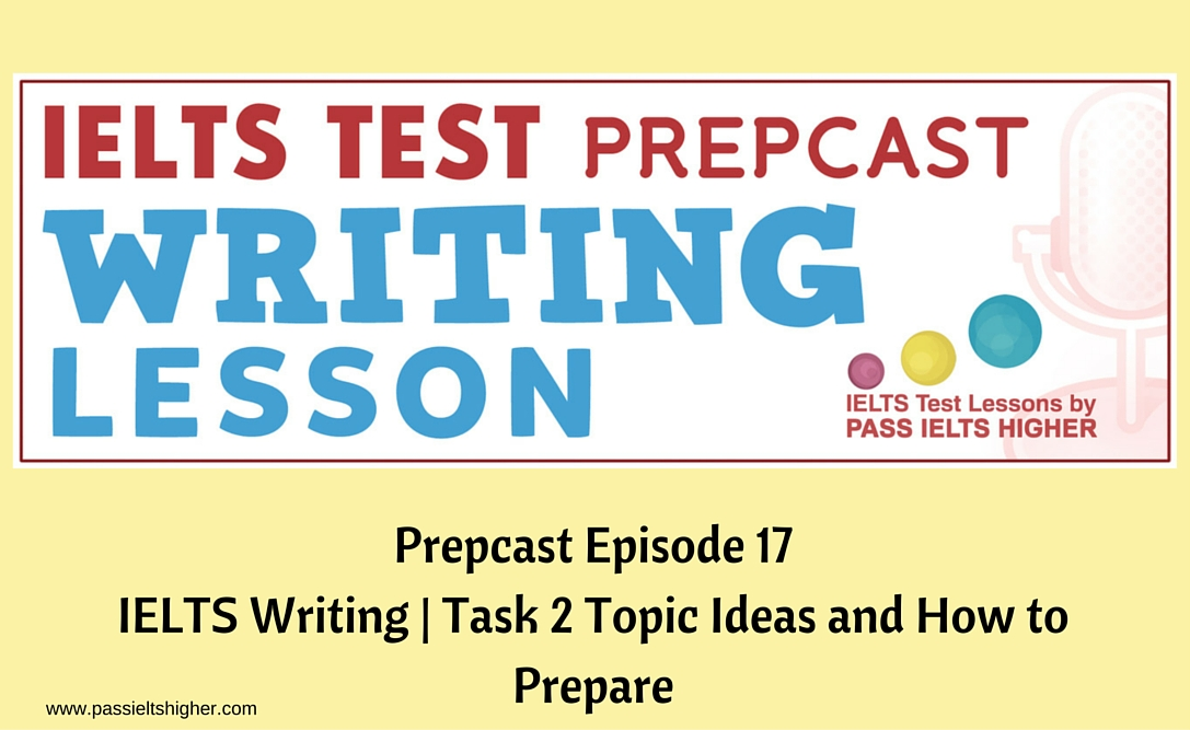 ielts how to prepare writing