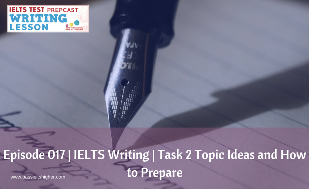 ielts writing themes Analytic scores were given using ielts scoring criteria, and then based on   themes and theme progression in swedish advanced learners' writing in english.