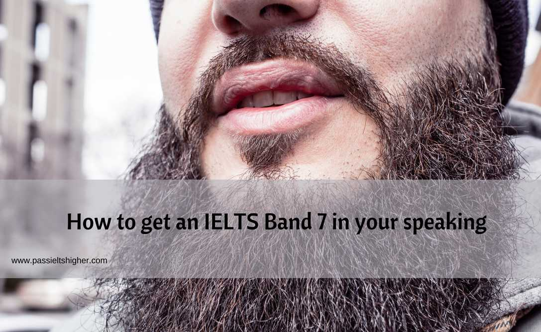 How to get an IELTS Band 7 in your speaking
