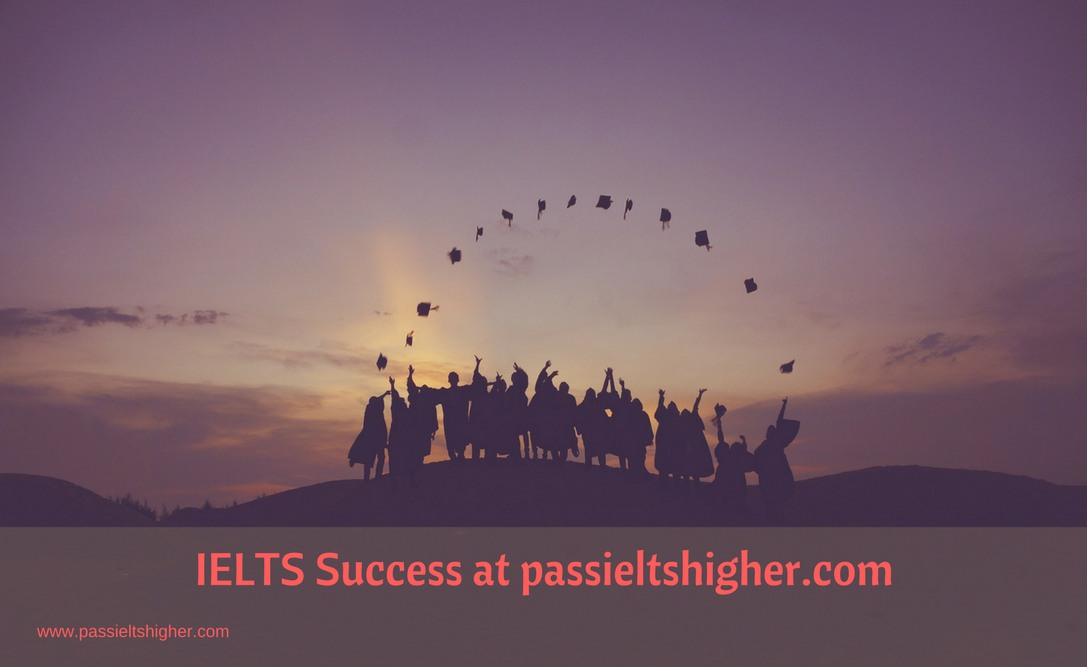 IELTS Success at passieltshigher.com